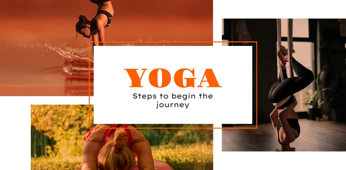 Yoga Steps to Begin the Journey
